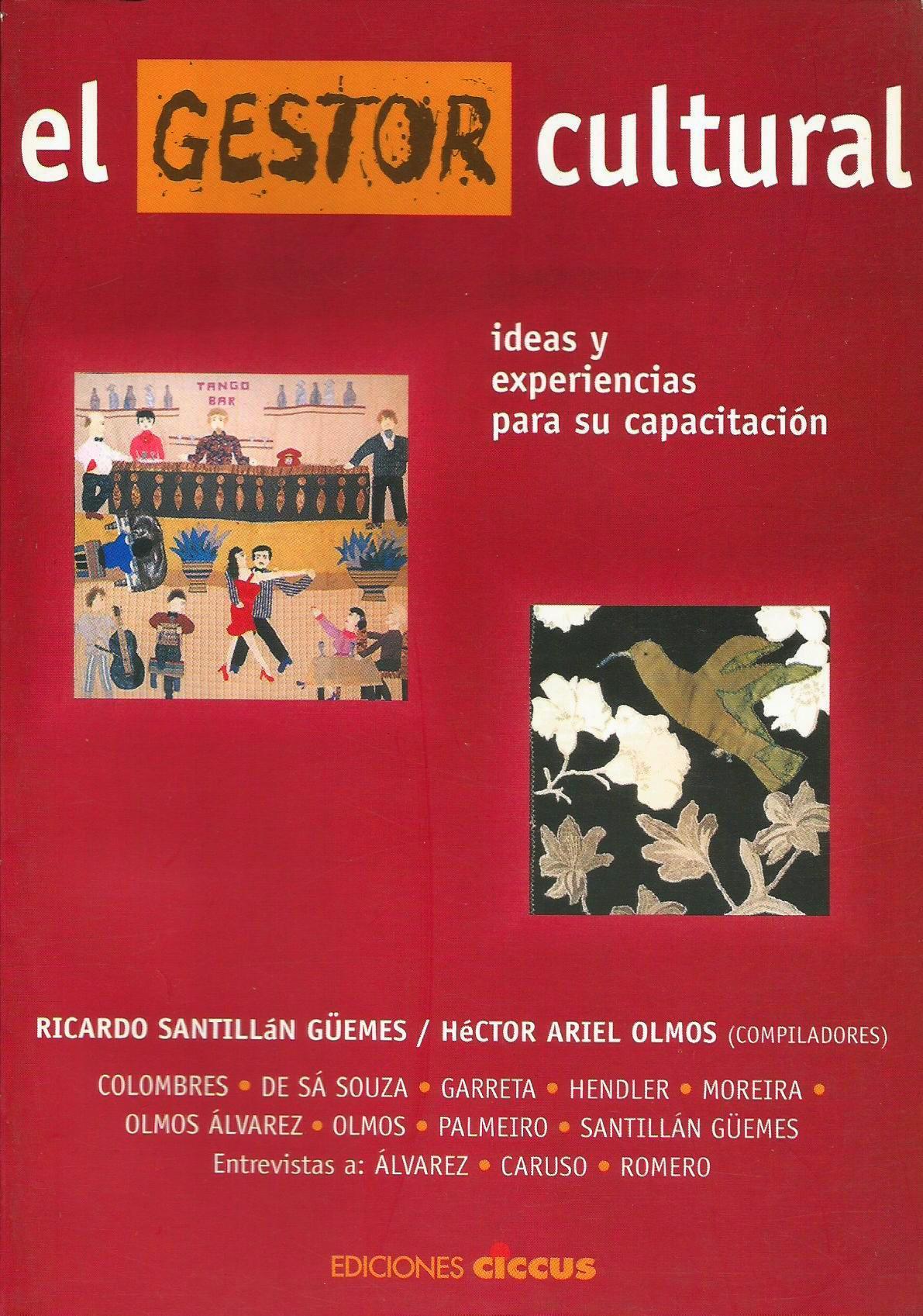 El Gestor Cultural. Ideas y experiencias para su capacitación.